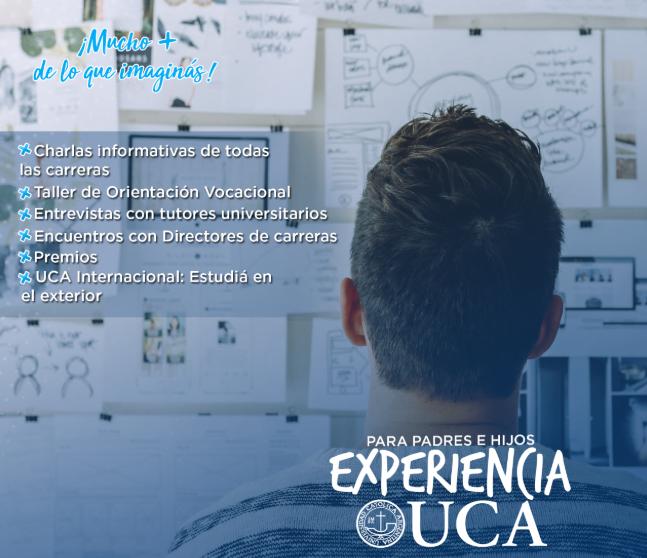 Evento: Experiencia UCA - Todas las carreras en un solo lugar.